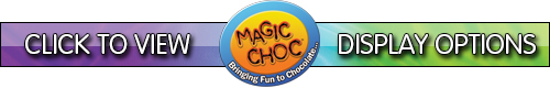 Click here to view magic choc TV FSDU Options