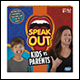 SPEAK OUT GAME - PARENTS VS KIDS